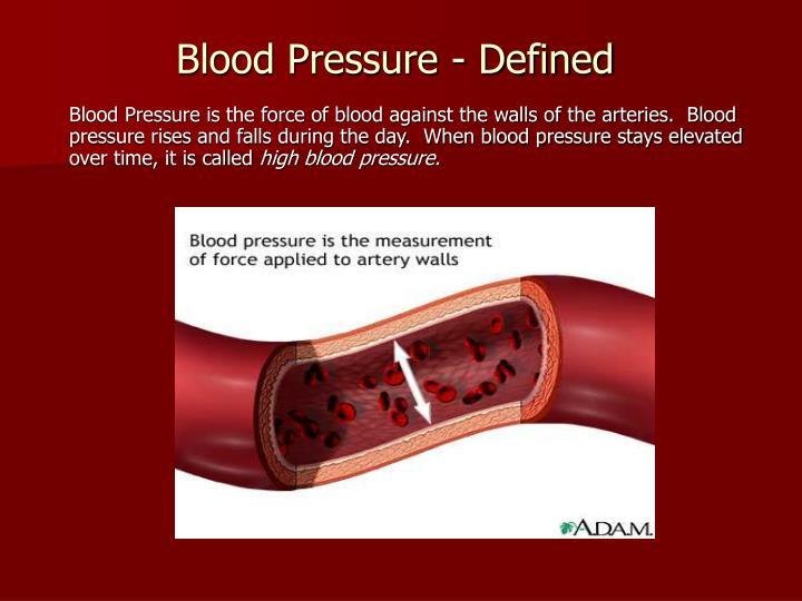 Blood Pressure - Defined