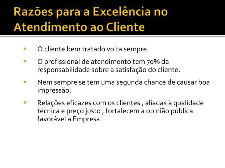 Razões para a Excelência no Atendimento ao Cliente