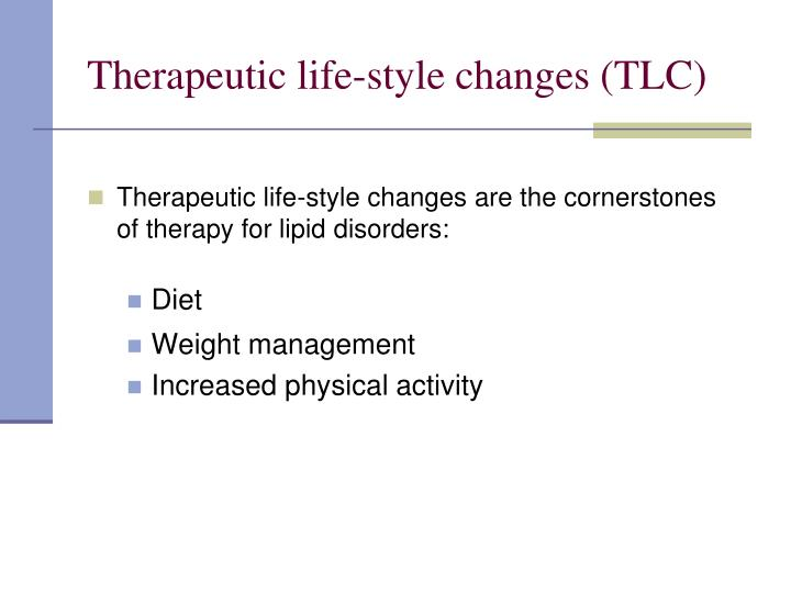 Therapeutic life-style changes (TLC)