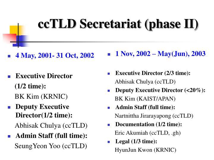 4 May, 2001- 31 Oct, 2002