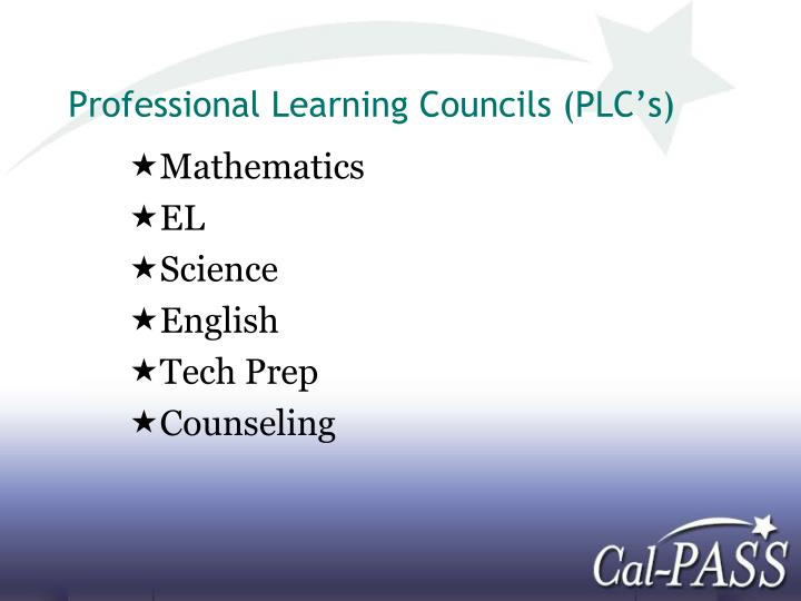 Professional Learning Councils (PLC's)