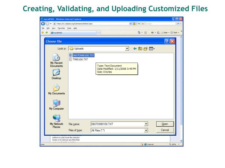 Creating, Validating, and Uploading Customized Files