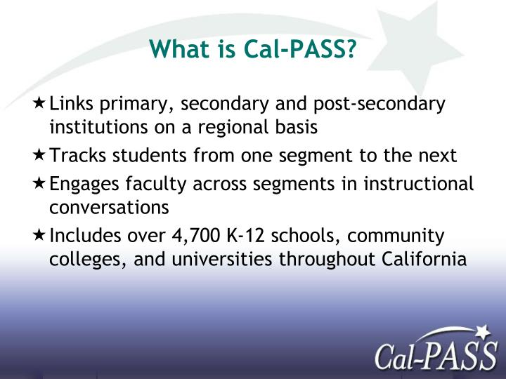 What is Cal-PASS?