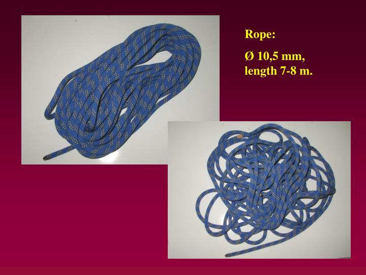 Rope:
