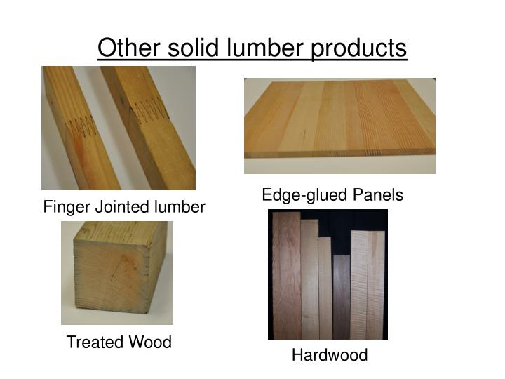 Other solid lumber products