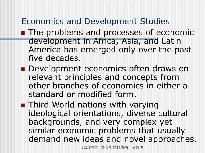 Economics and Development Studies