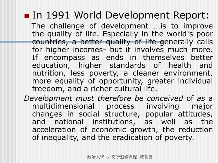 In 1991 World Development Report: