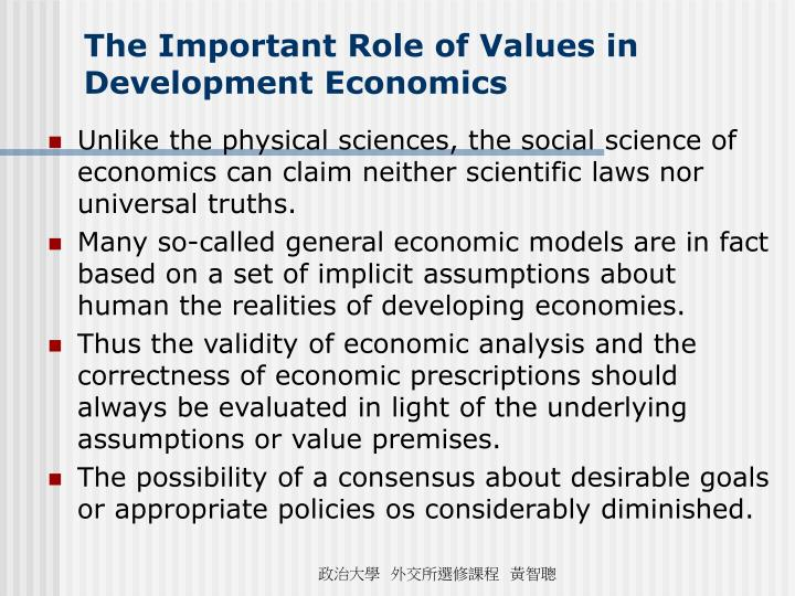 The Important Role of Values in Development Economics