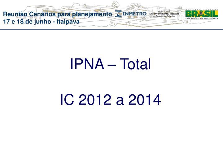 IPNA – Total