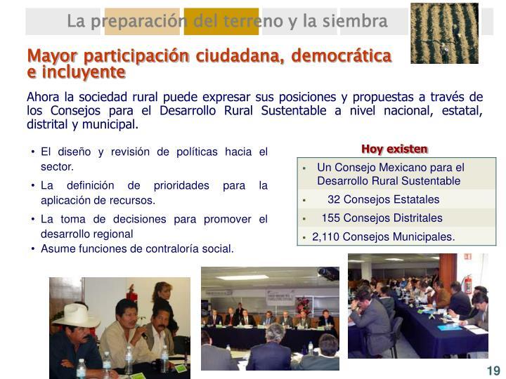 Mayor participación ciudadana, democrática e incluyente