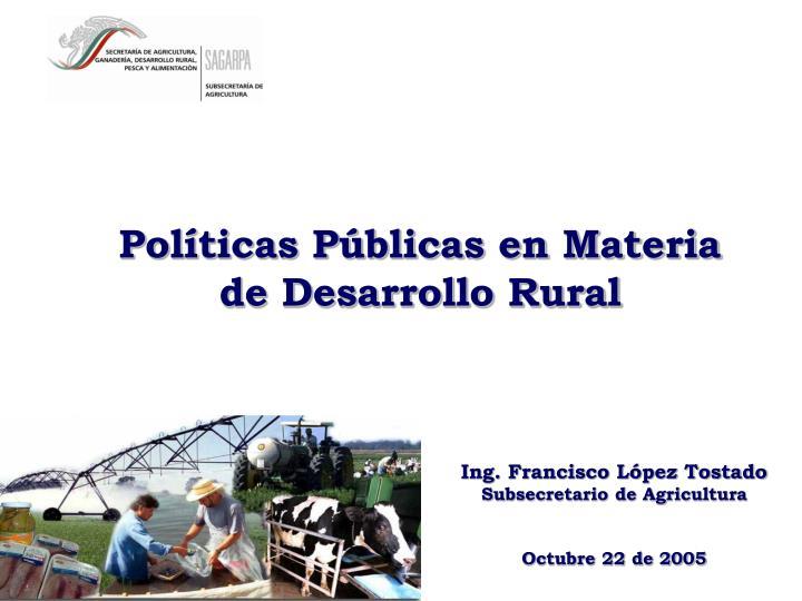 Políticas Públicas en Materia de Desarrollo Rural