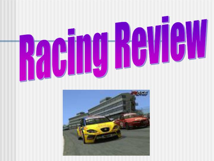 Racing Review