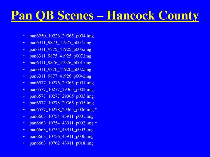 Pan QB Scenes – Hancock County