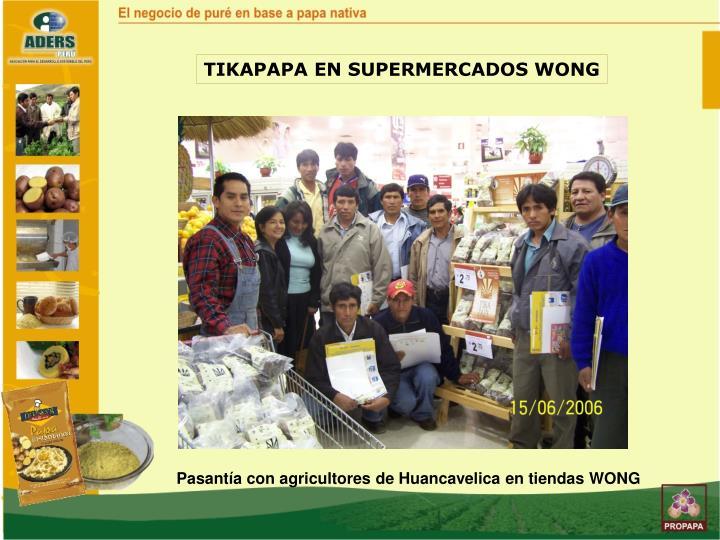 TIKAPAPA EN SUPERMERCADOS WONG
