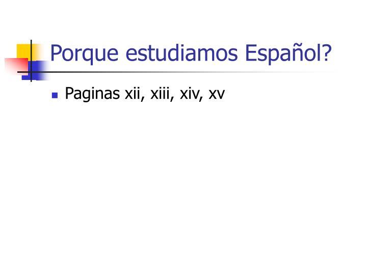 Porque estudiamos Español?