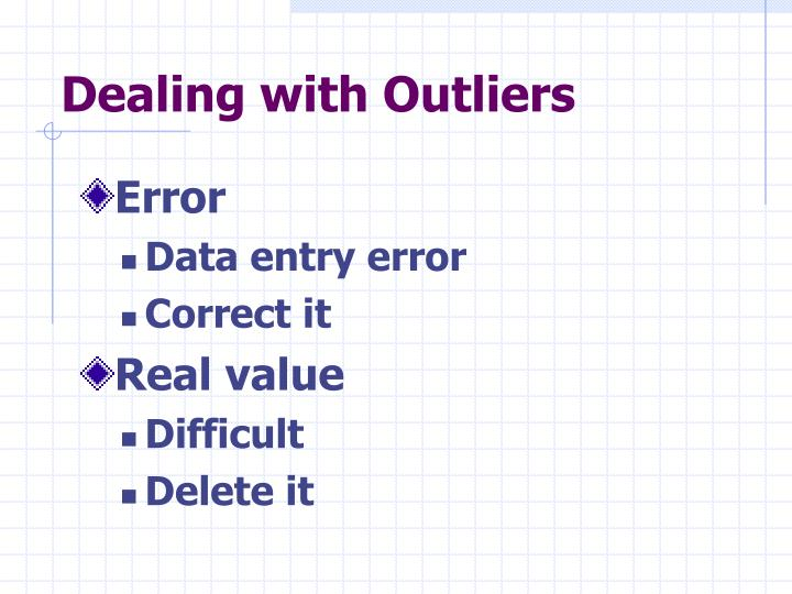 Dealing with Outliers