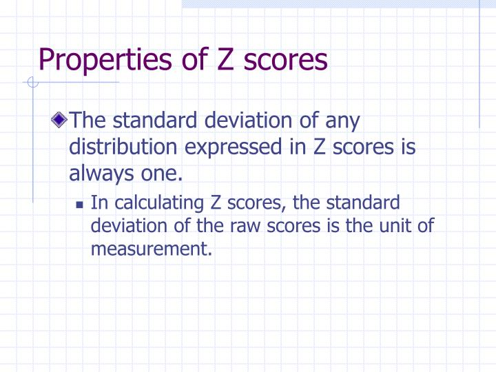 Properties of Z scores