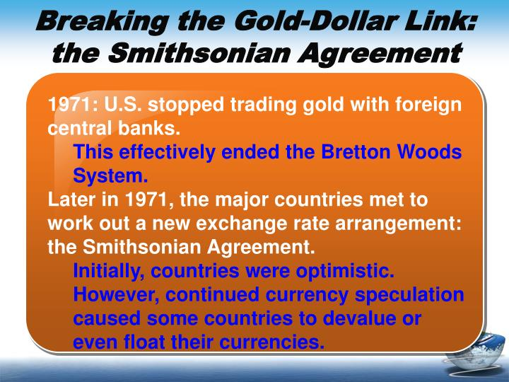 Breaking the Gold-Dollar Link: the Smithsonian Agreement