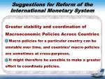 suggestions for reform of the international monetary system3