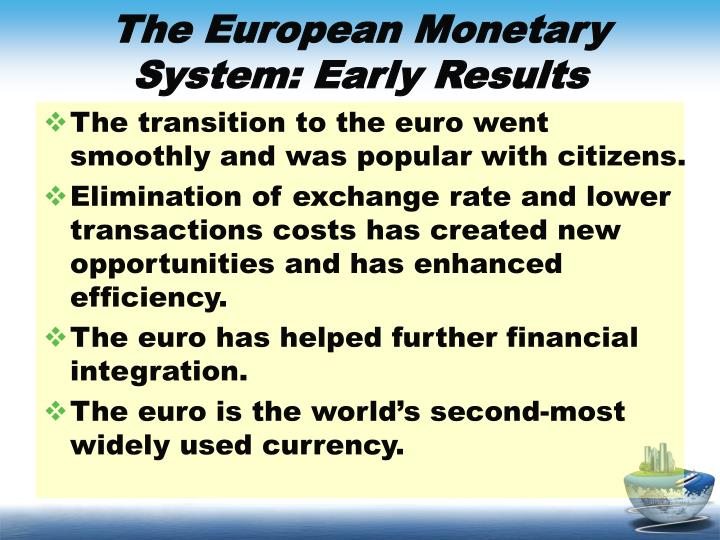 The European Monetary System: Early Results
