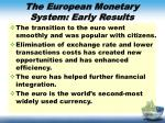 the european monetary system early results