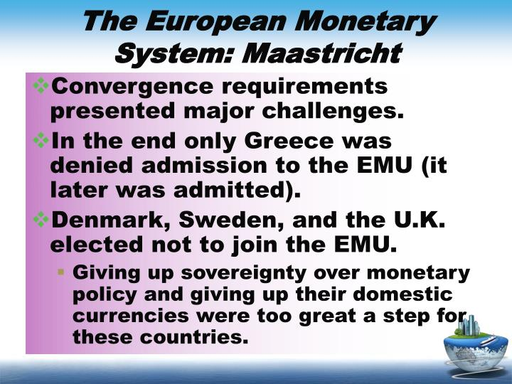 The European Monetary System: Maastricht