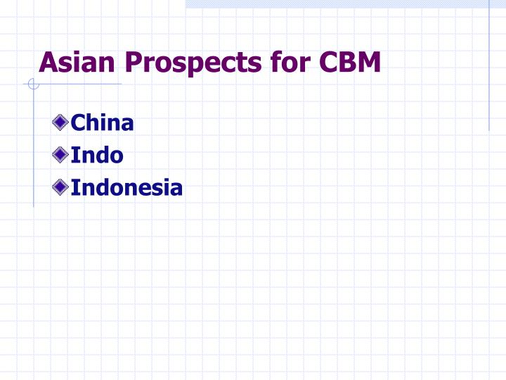 Asian Prospects for CBM