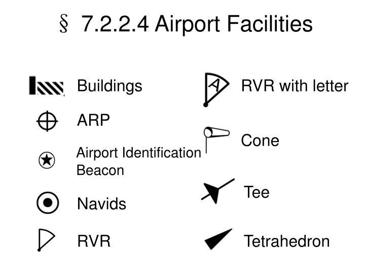 § 7.2.2.4 Airport Facilities