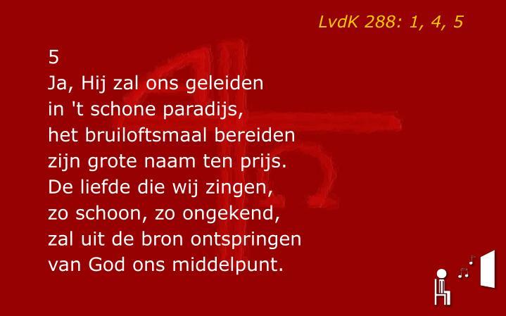 LvdK 288: 1, 4, 5