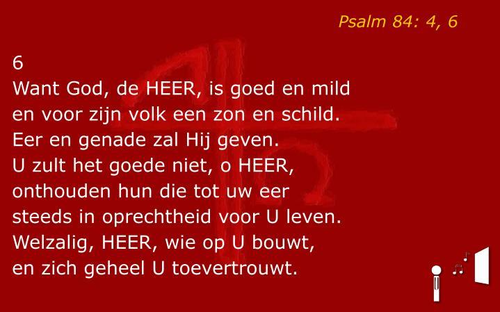 Psalm 84: 4, 6