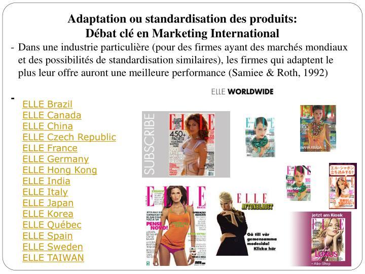 Adaptation ou standardisation des produits: