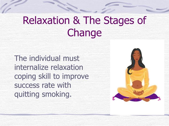 Quit smoking relaxation needed during the break 3