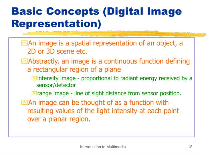 Basic Concepts (Digital Image Representation)