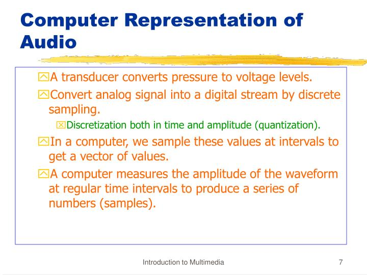 Computer Representation of Audio