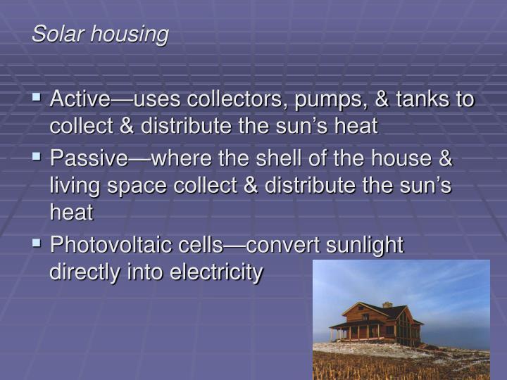 Solar housing
