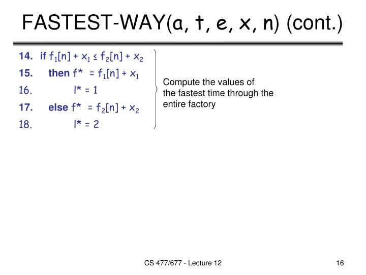 FASTEST-WAY(