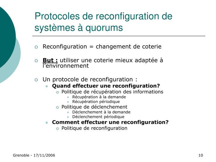 Protocoles de reconfiguration de systèmes à quorums