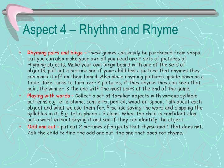 Aspect 4 – Rhythm and Rhyme