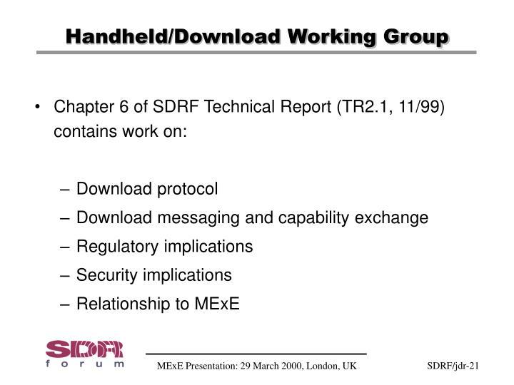 Handheld/Download Working Group