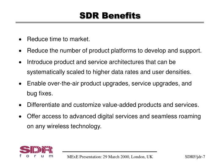 SDR Benefits