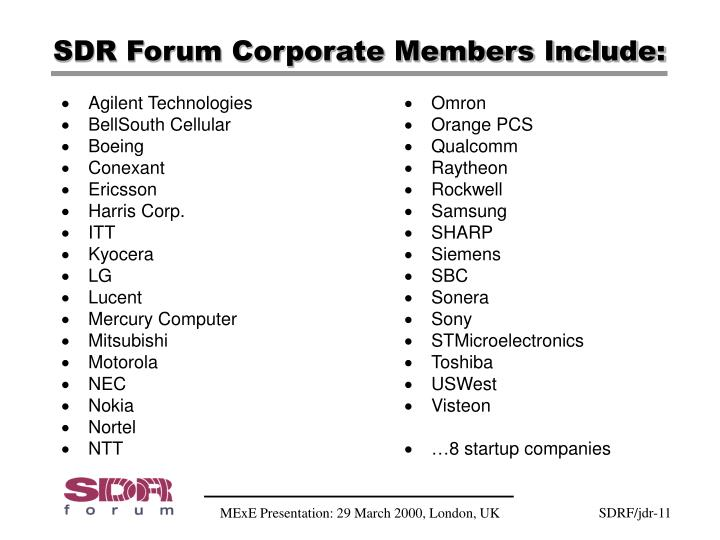 SDR Forum Corporate Members Include: