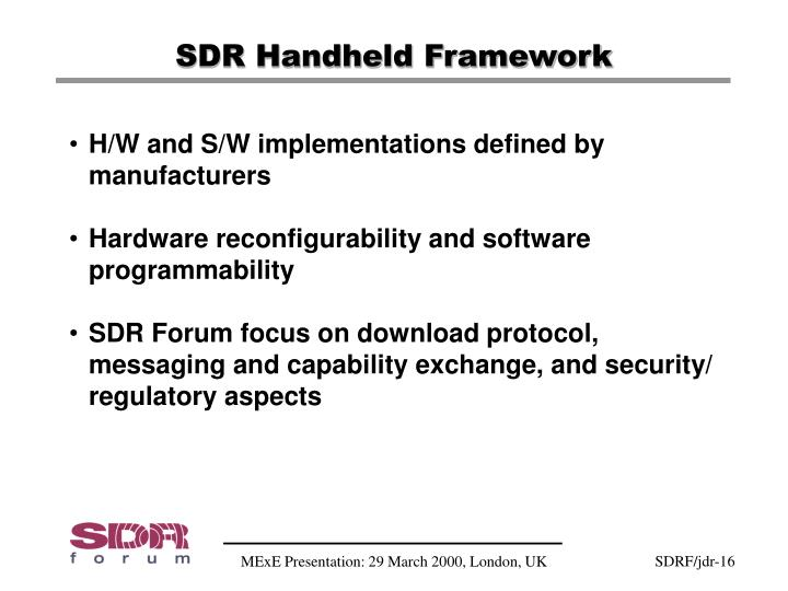 SDR Handheld Framework