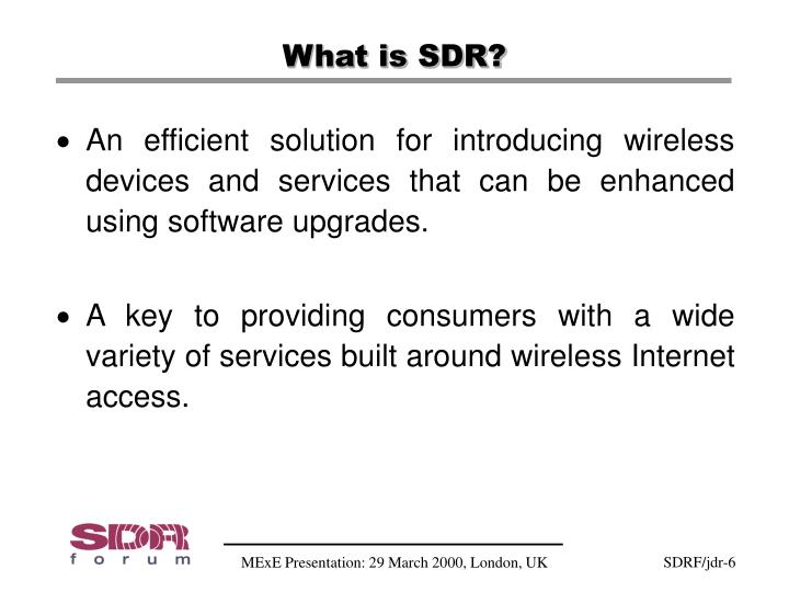 What is SDR?