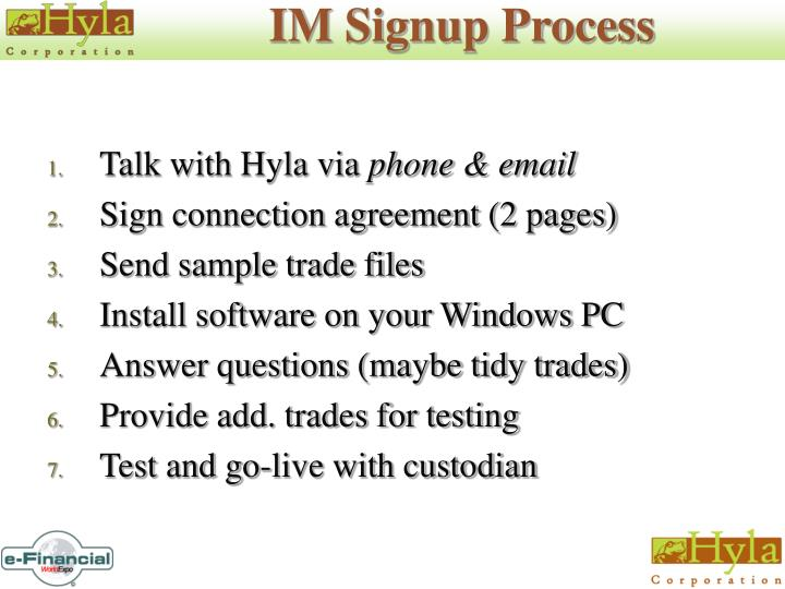 IM Signup Process