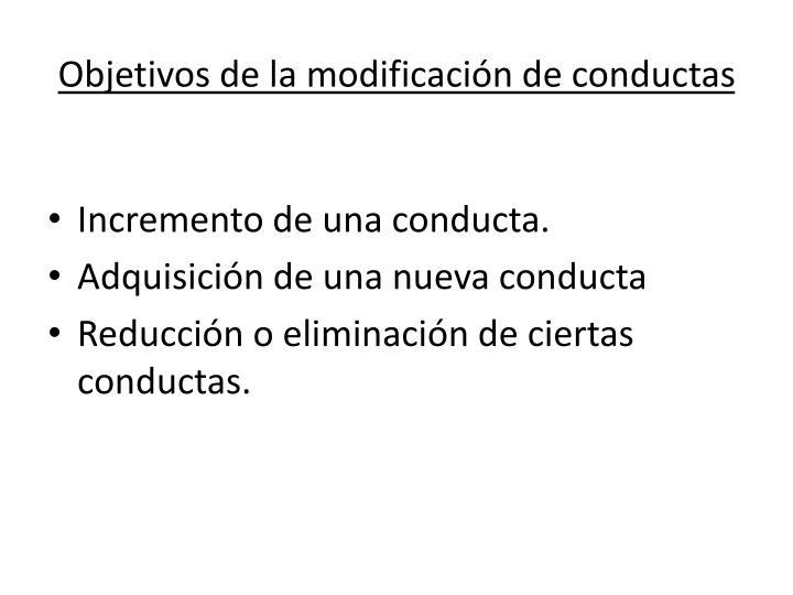 Objetivos de la modificación de conductas