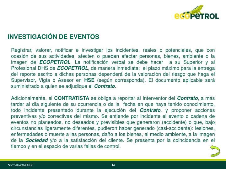 INVESTIGACIÓN DE EVENTOS