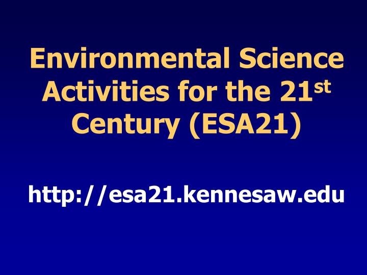 Environmental Science Activities for the 21
