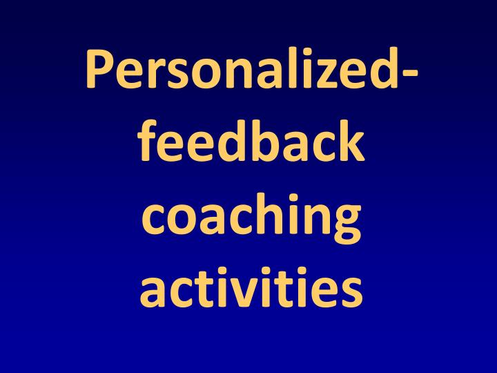 Personalized-feedback coaching activities