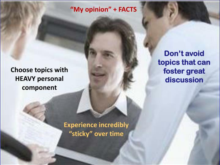 """My opinion"" + FACTS"