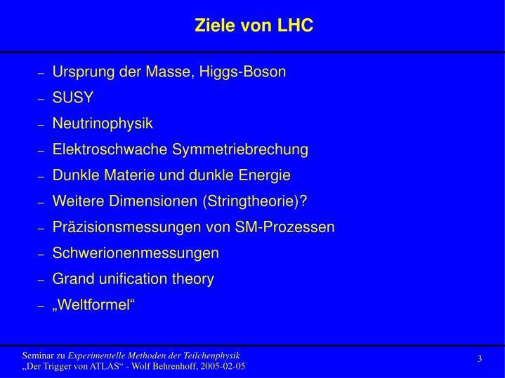 Ziele von LHC